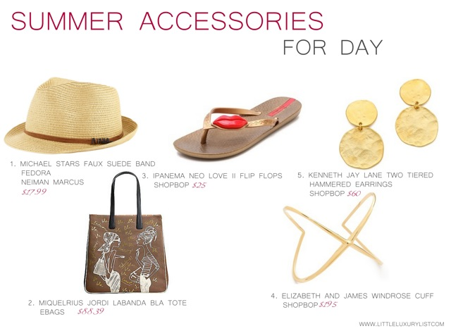 Summer Accessories for day by little luxury list